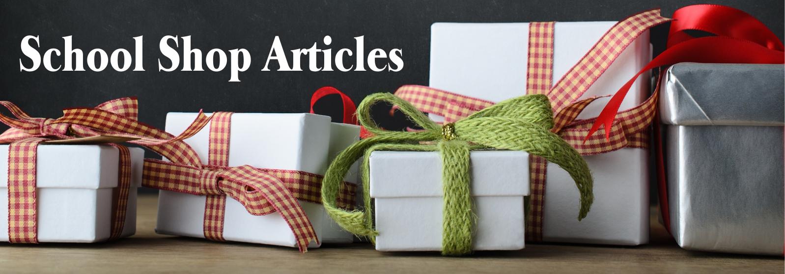 School shop articles