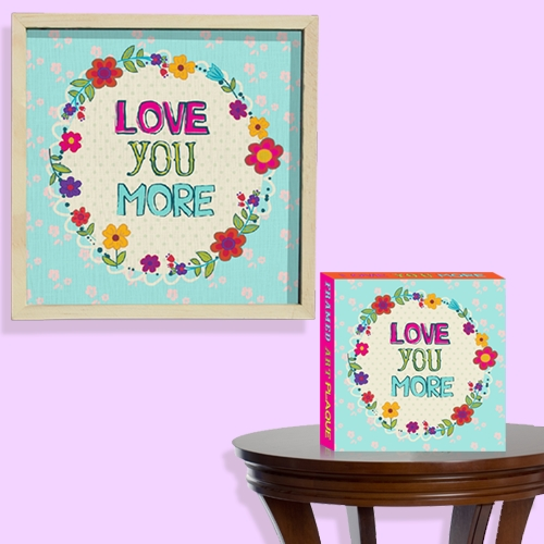 LOVE YOU MORE FRAMED ART