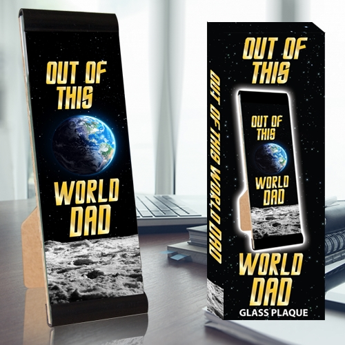 OUT OF THIS WORLD DAD PLAQUE
